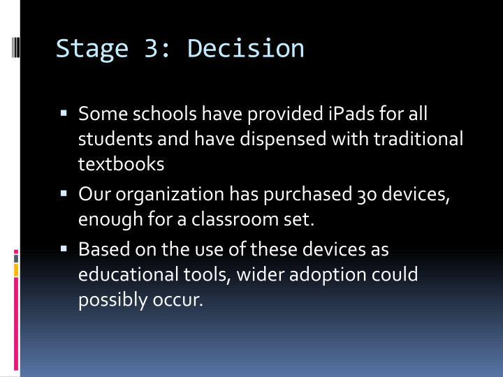 Stage 3: Decision