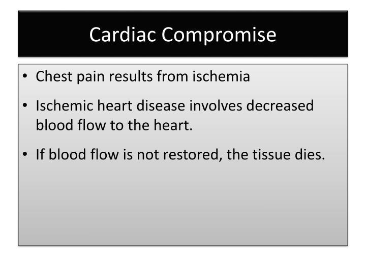Cardiac Compromise