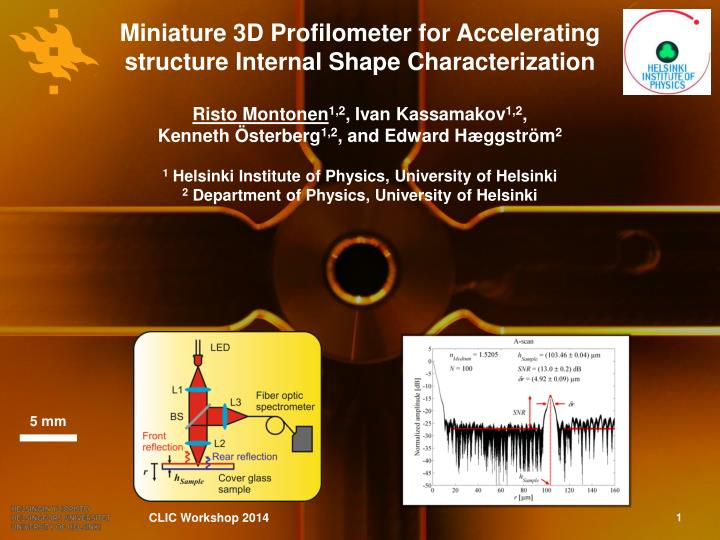 miniature 3d profilometer for accelerating structure internal shape characterization n.