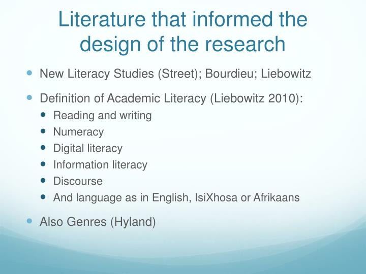 Literature that informed the design of the research