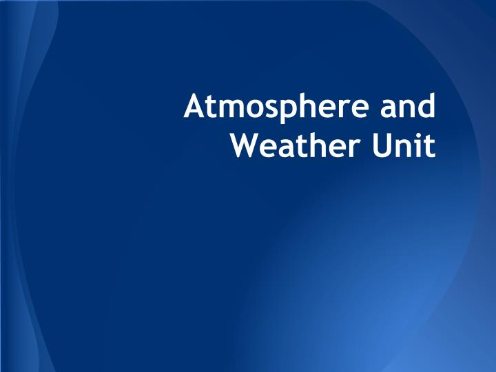 atmosphere and weather unit n.