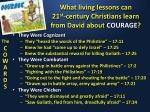 what living lessons can 21 st century christians learn from david about courage1