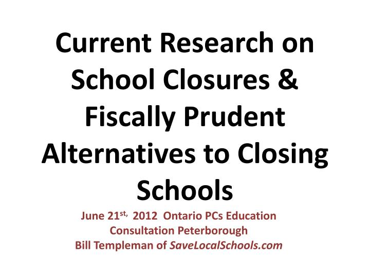 current research on school closures fiscally prudent alternatives to closing schools n.