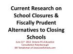 current research on school closures fiscally prudent alternatives to closing schools