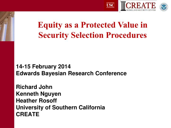 Equity as a Protected Value in Security Selection Procedures