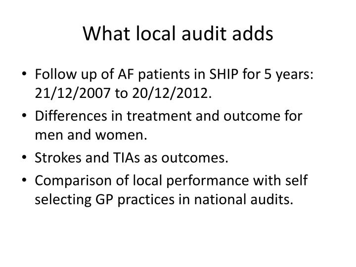 What local audit adds