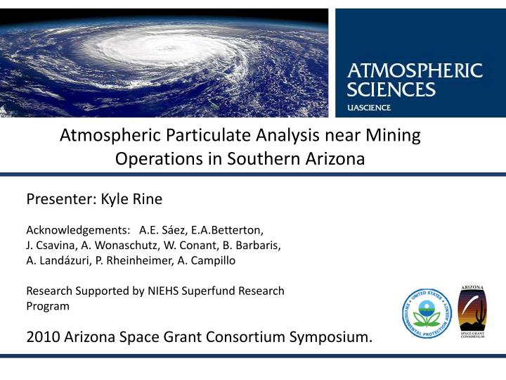 Atmospheric particulate analysis near mining operations in southern arizona