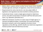 baltic states single agency and adoption of the eu legal and regulatory system