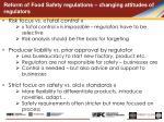 reform of food safety regulations changing attitudes of regulators