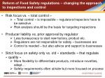 reform of food safety regulations changing the approach to inspections and control