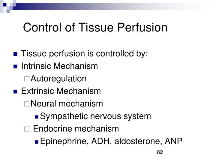 Control of Tissue Perfusion