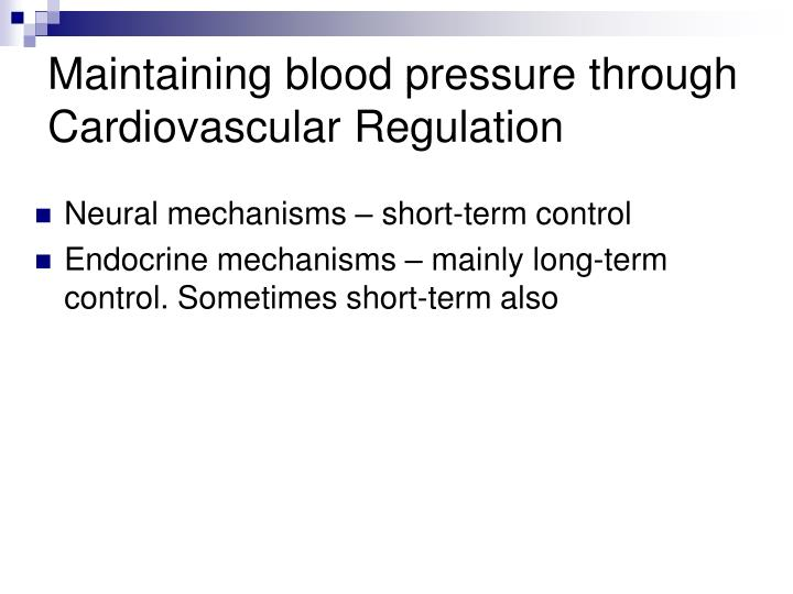 Maintaining blood pressure through Cardiovascular Regulation