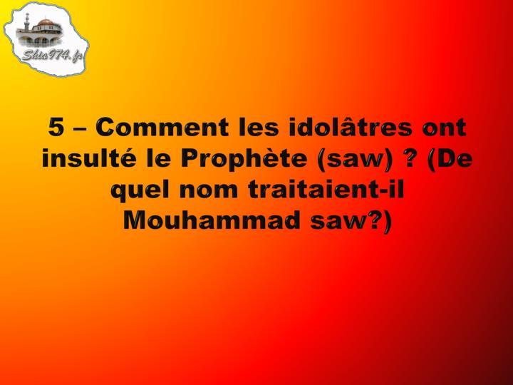 5 – Comment les idolâtres ont insulté le Prophète (saw) ? (De quel nom traitaient-il