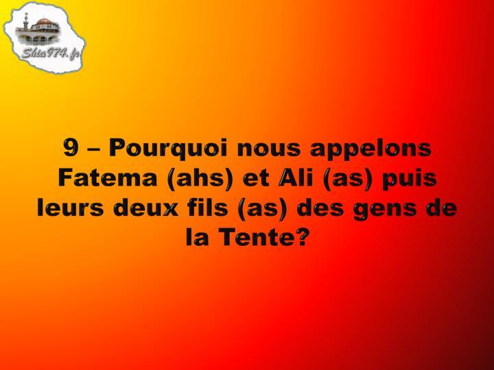 9 – Pourquoi nous appelons Fatema (