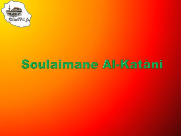 Soulaimane Al-Katàni
