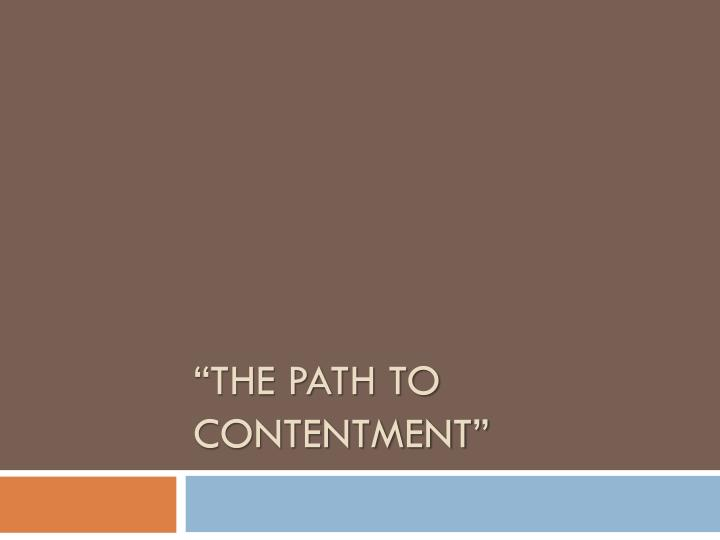The path to contentment