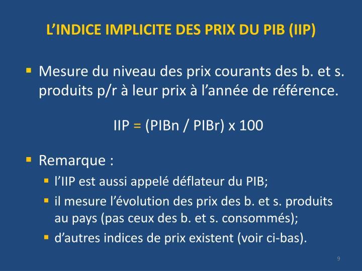L'INDICE IMPLICITE DES PRIX DU PIB (IIP)