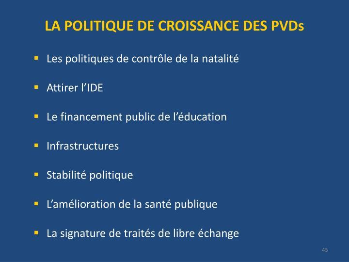 LA POLITIQUE DE CROISSANCE DES PVDs