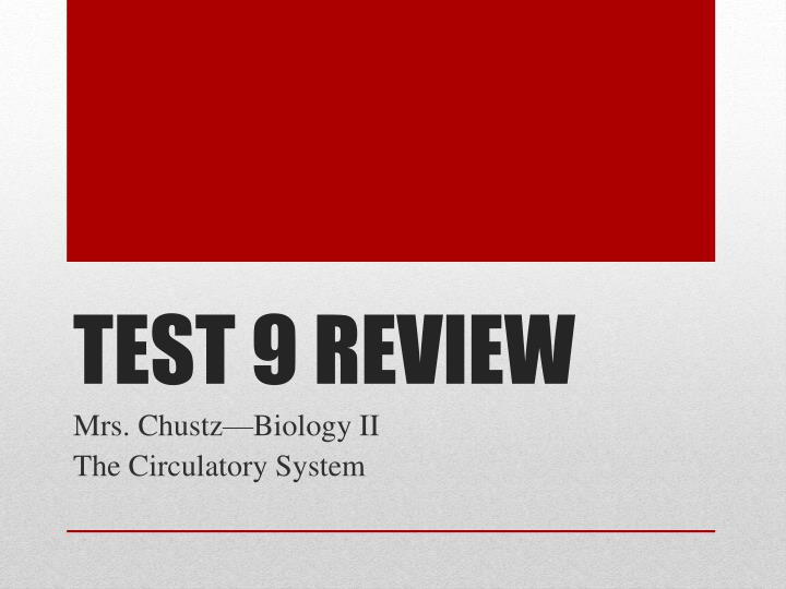 test 9 review n.