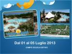 dal 01 al 05 luglio 2013