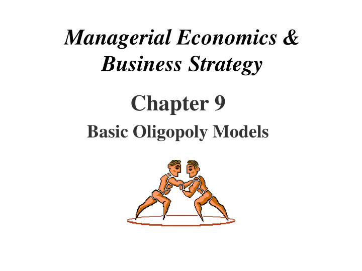 managerial economics business strategy n.