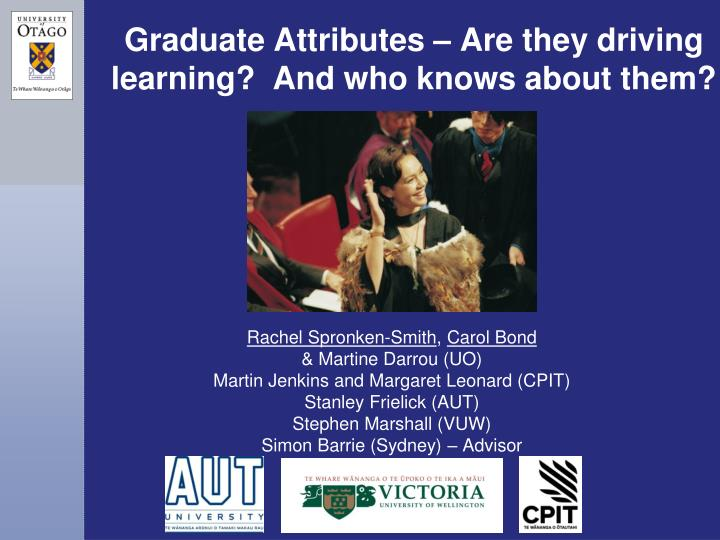 graduate attributes are they driving learning and who knows about them n.