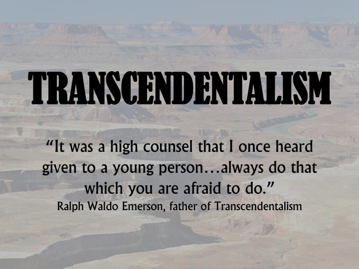 technology and transcendentalism Transcendentalism is an american intellectual movement of the early 19th century technology brings along corrupted societies' influence, and woods.