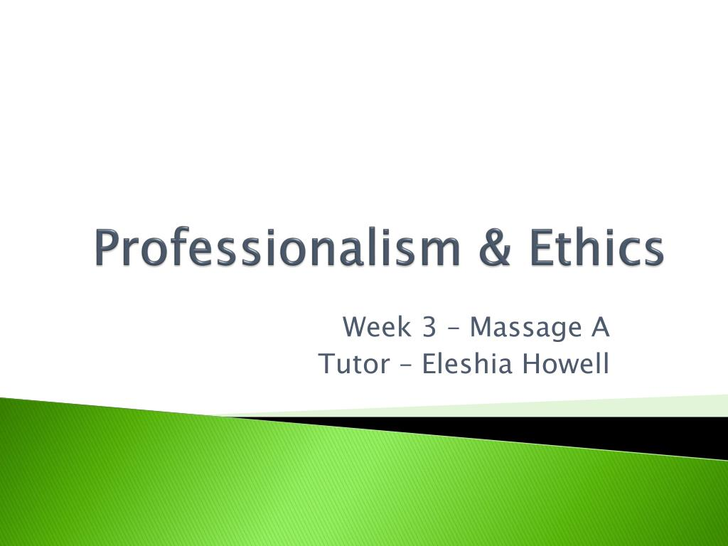 ppt professionalism ethics powerpoint presentation id 2259385