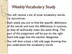 weekly vocabulary study