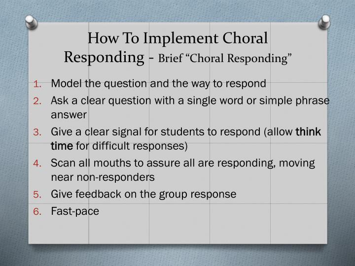 How To Implement Choral Responding -