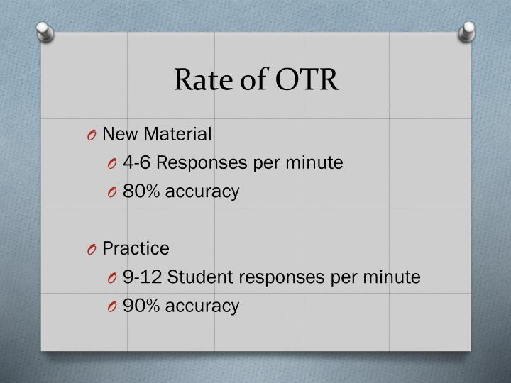 Rate of OTR