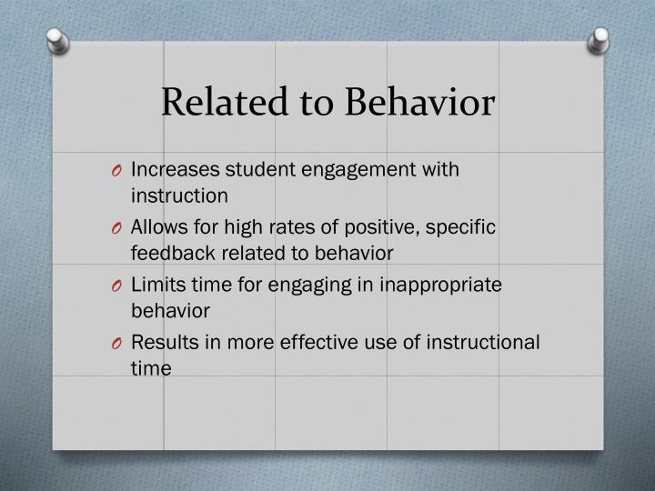 Related to Behavior