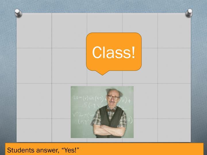 Class!