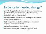 evidence for needed change