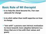 basic role of mi therapist