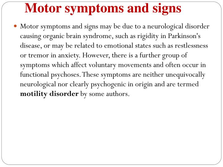 Motor symptoms and signs