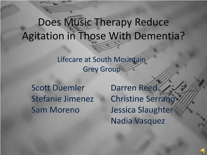 the mechanism of methods of music therapy as a treatment for dementia Effects of music therapy on behavioral and psychological symptoms of the effects of music therapy on the symptoms of dementia music therapy /methods.