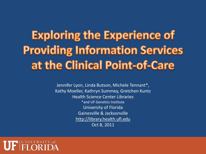 exploring the experience of providing information services at the clinical point of care n.