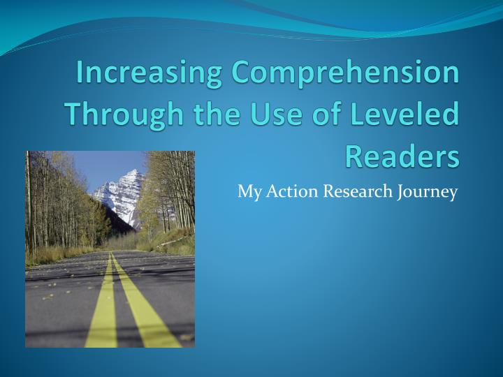 increasing comprehension through the use of leveled readers n.