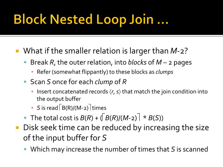 Block Nested Loop Join …
