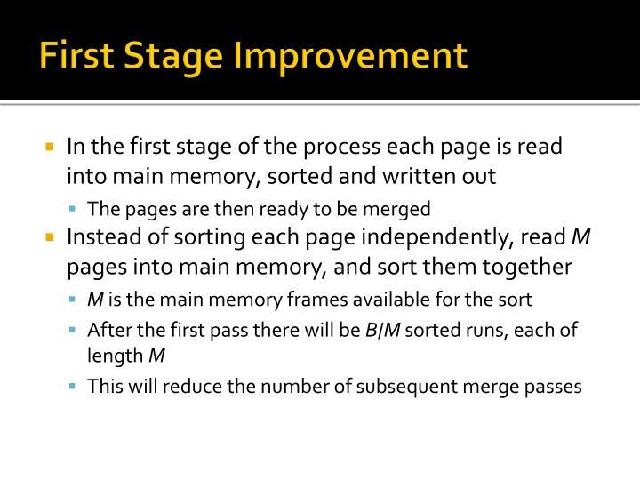 First Stage Improvement