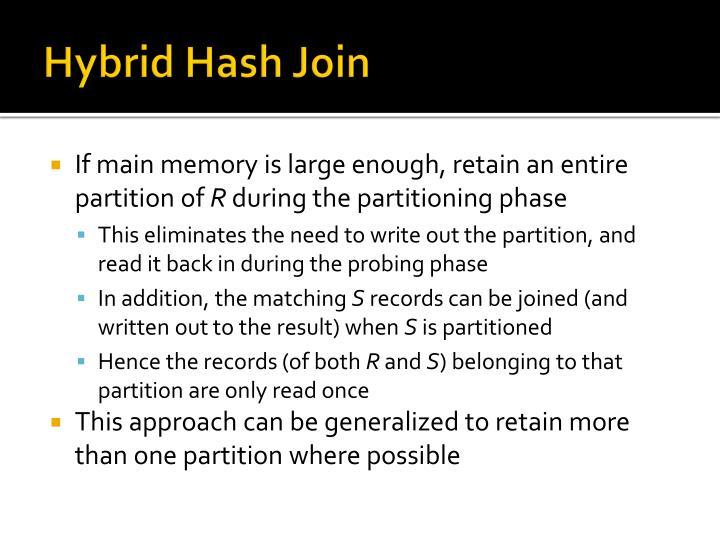 Hybrid Hash Join