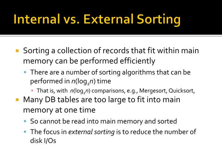Internal vs. External Sorting