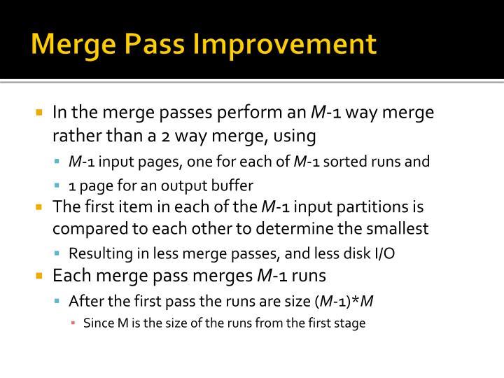 Merge Pass Improvement