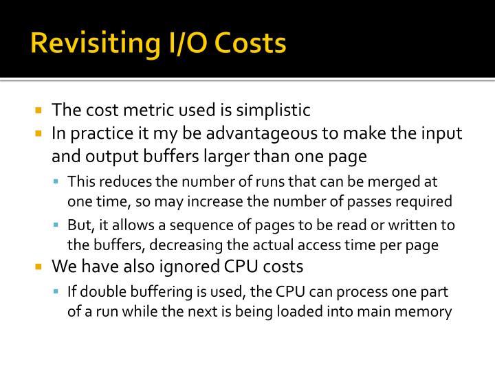 Revisiting I/O Costs