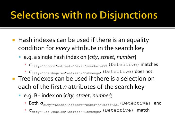 Selections with no Disjunctions