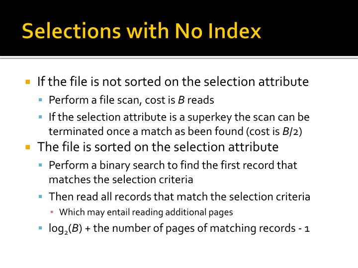 Selections with No Index