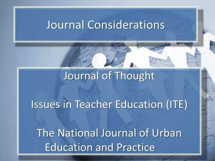 Journal Considerations
