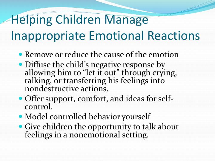 Helping Children Manage Inappropriate Emotional Reactions