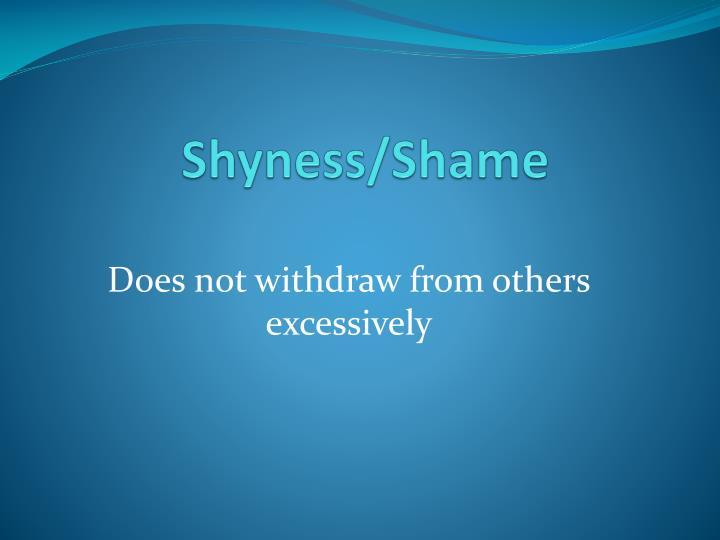 Shyness/Shame